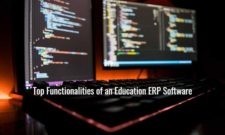Top Functionalities of an Education ERP Software