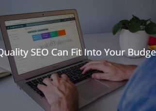 Quality SEO Can Fit Into Your Budget